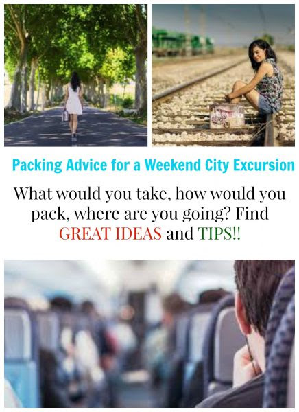 Packing Advice for a Weekend City Excursion