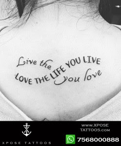 Love The Life You Love Tattoo By Xpose Tattoos Jaipur Xpose