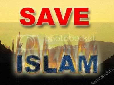 SAVE ISLAM Pictures, Images and Photos