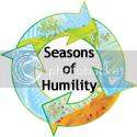 Seasons of Humility