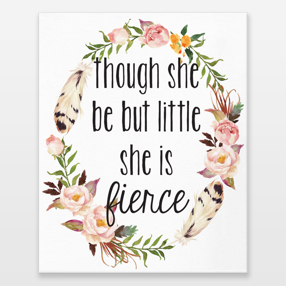 Though She Be But Little She Is Fierce Floral Watercolor Shakespeare
