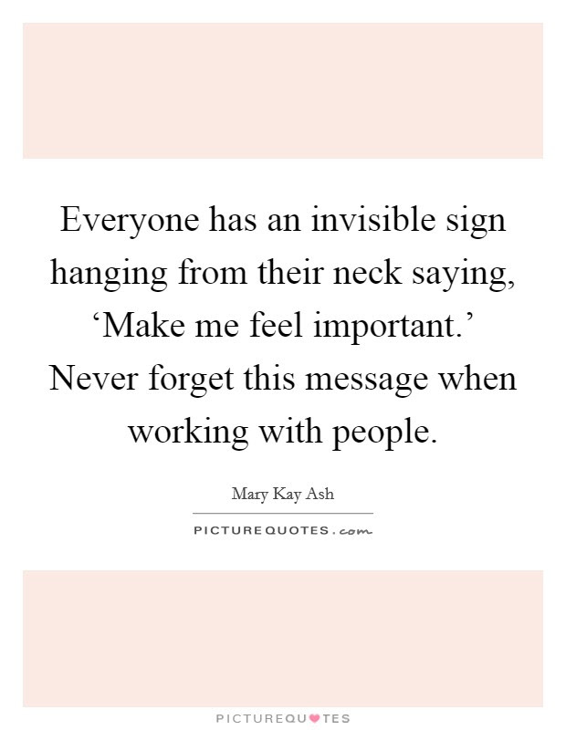 Everyone Has An Invisible Sign Hanging From Their Neck Saying