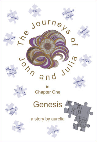 The Journeys of John and Julia in Chapter One: Genesis