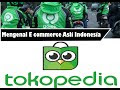 Mengenal E-comerce asli indonesia