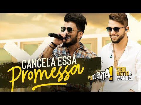 Ciro Netto & Manuel - Cancela Essa Promessa