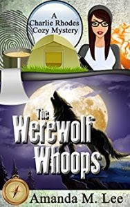 The Werewolf Whoops by Amanda M. Lee