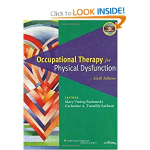 Occupational Therapy for Physical Dysfunction ...