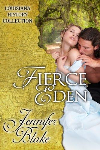 Fierce Eden (The Louisiana History Collection) by Jennifer Blake