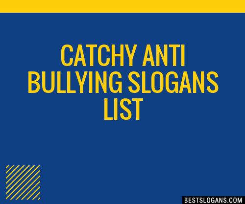 catchy anti bullying slogans list 201709_1301