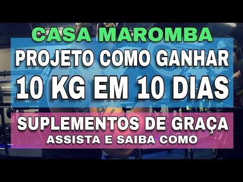 CASA MAROMBA COMO GANHAR 10 KG EM 10 DIAS COM SUPLEMENTAÇÃO DE GRAÇA PESO E MÚSCULOS PROJETO