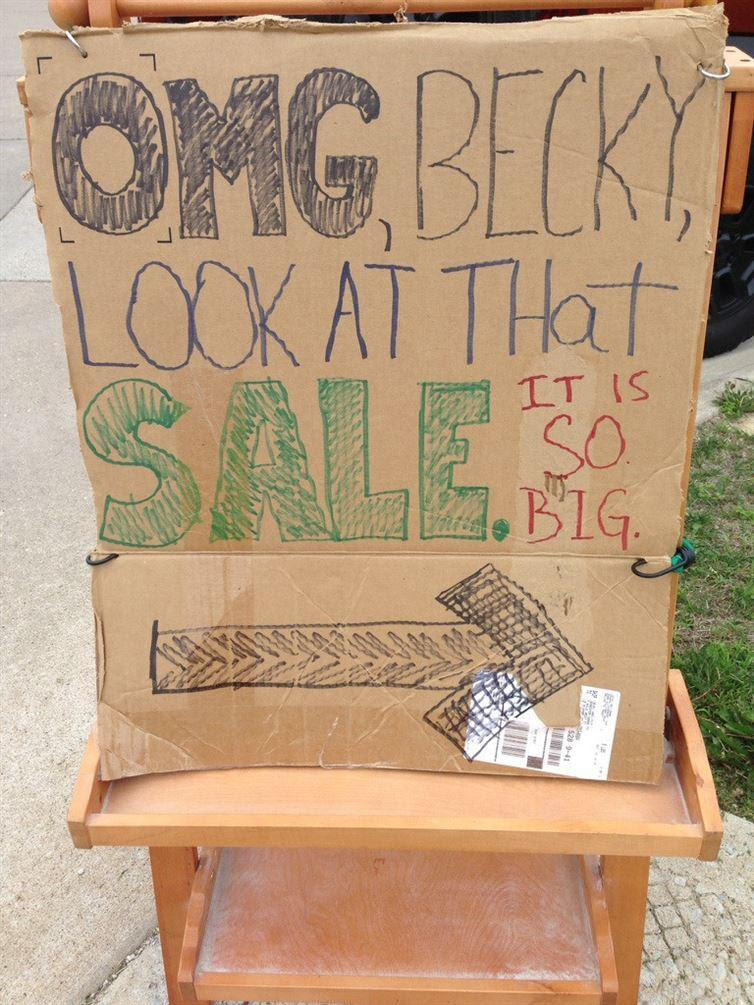 Smart and Funny Garage Sale Signs That Will Attract Whole Neighborhood