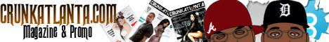 CrunkAtlanta Magazine and Promo