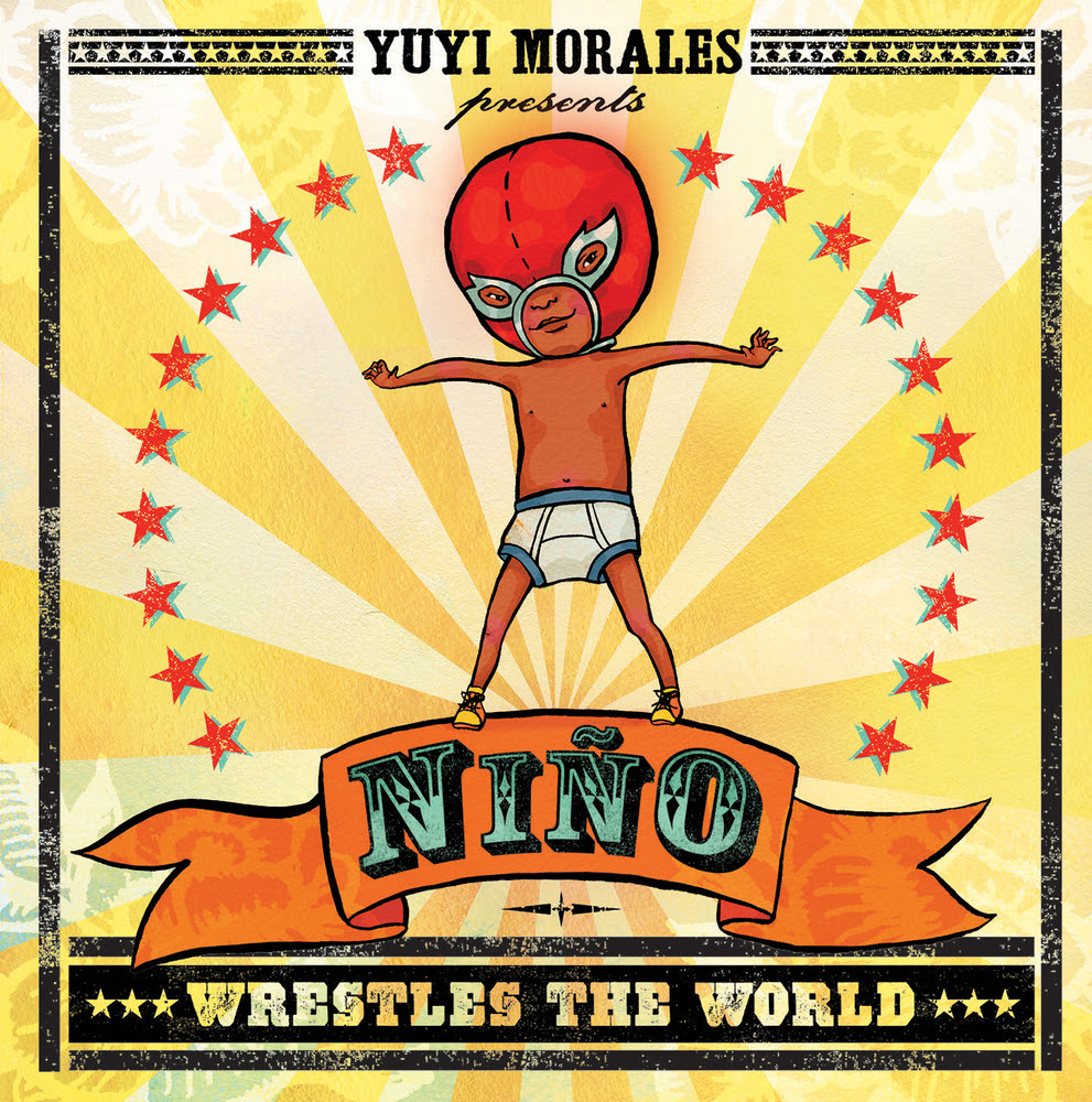 Nino Wrestles the World by Yuyi Morales book cover