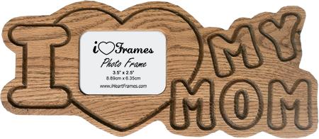 Heart Frames Heart Frame I Love My Mom