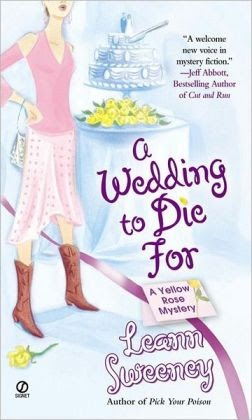 A Wedding to Die For (Yellow Rose Series #2)