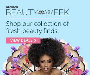 Groupon Beauty Week Deals