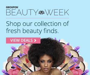Groupon Beauty Week Deals