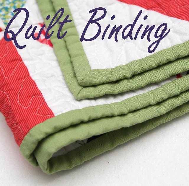 STITCHED By Crystal: Technique: Quilt Binding, Two Techniques