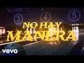 Toteking - No Hay Manera feat. Foyone, Sho-Hai & Aerstame (2021) video