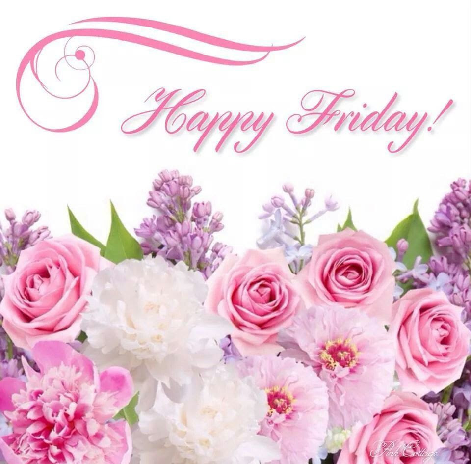 Happy Friday Image With Roses And Flowers Good Morning Images