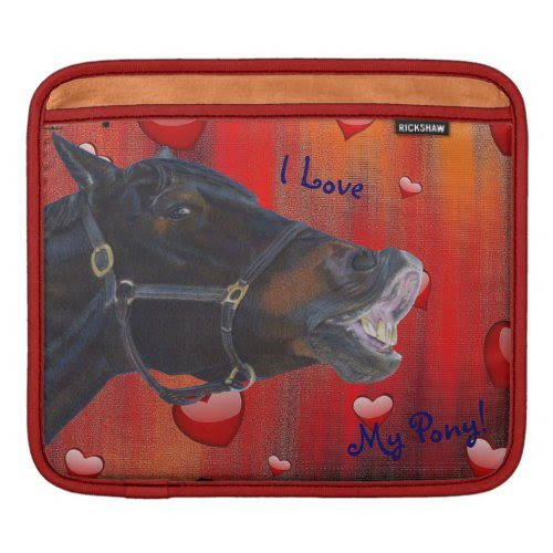 I Love My Pony! Cute Equestrian Sleeves For iPads