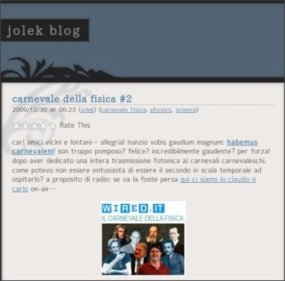 http://jolek.wordpress.com/2009/12/30/carnevale-della-fisica-2/
