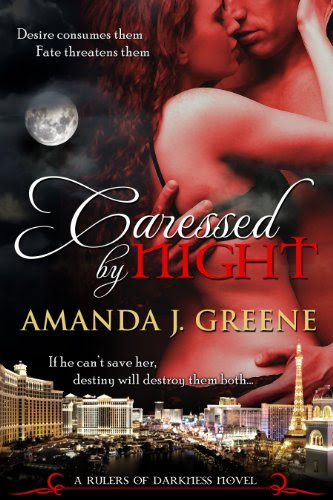 Caressed by Night (Rulers of Darkness) by Amanda J. Greene