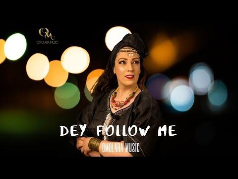 "Omolara Music – ""Dey Follow Me"" | @omolara_music |"