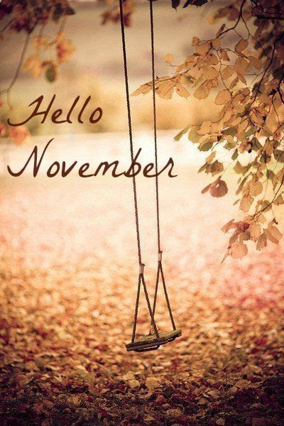 Hello November Pictures, Photos, and Images for Facebook, Tumblr, Pinterest, and Twitter