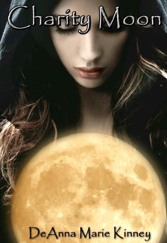 Charity Moon (Charity Series Book 1) by DeAnna Kinney