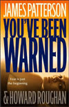 Youve Been Warned by James Patterson