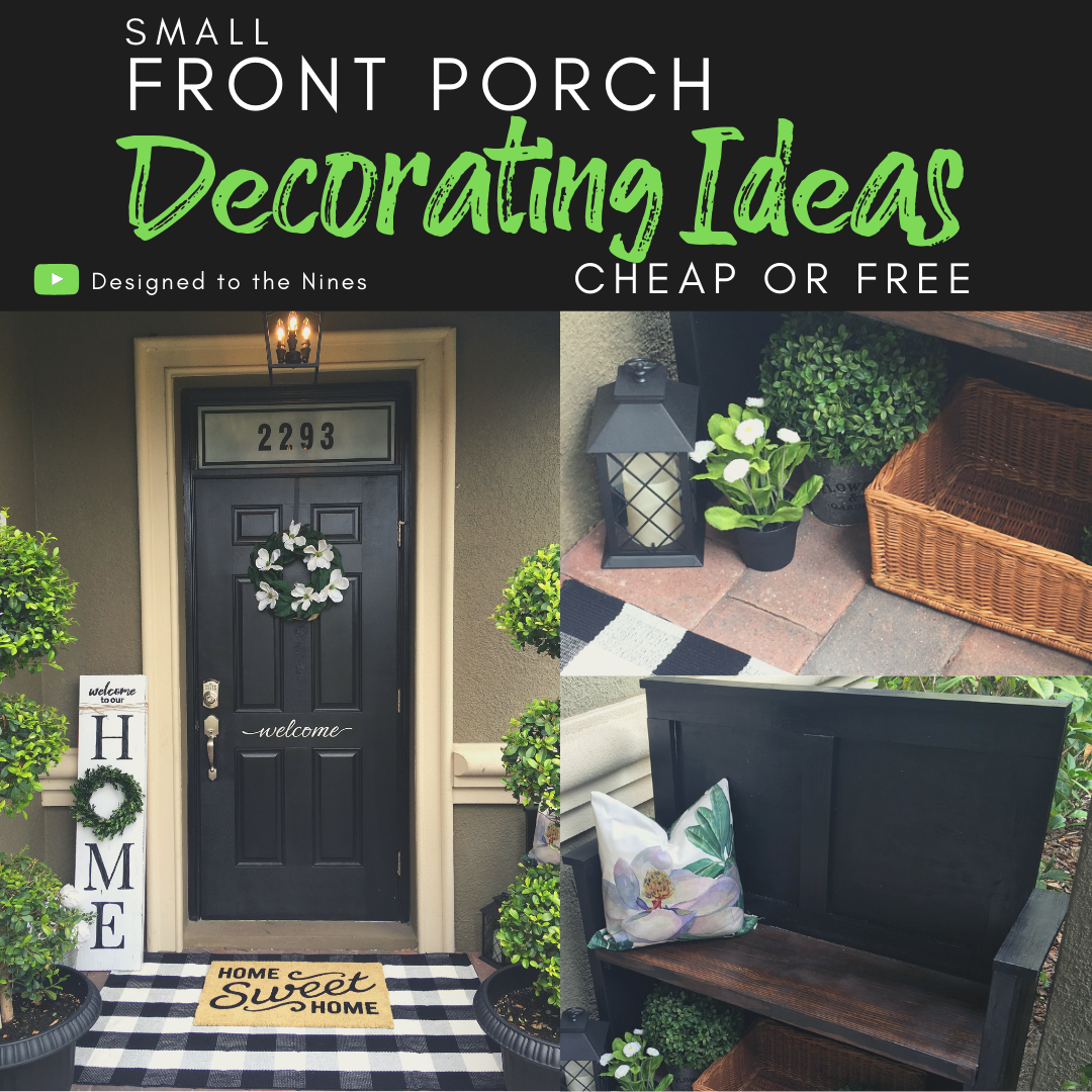 Designed To The Nines  SMALL FRONT PORCH DECORATING IDEAS ON A
