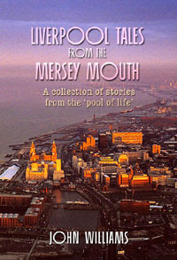 Liverpool Tales from the Mersey Mouth