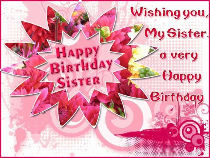 Wishing You My Sister A Very Happy Birthday Pictures Photos And