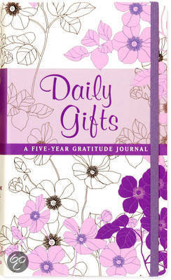 Daily Gifts: A Five-Year Gratitude Journal