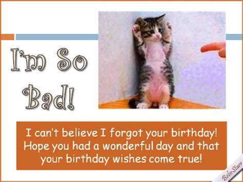 I?m So Bad! Free Belated Birthday Wishes eCards, Greeting
