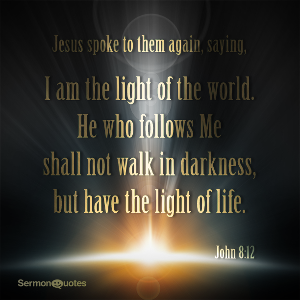 I Am The Light Of The World Sermonquotes