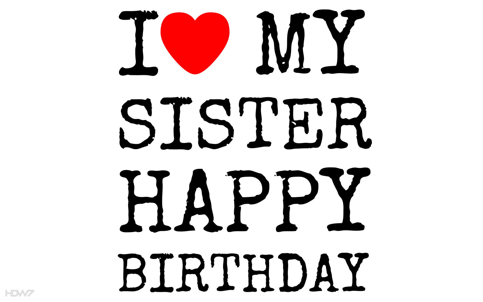 I Love My Sister Wallpapers 60 Images