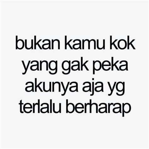 quotes cinta gak peka kata kata mutiara