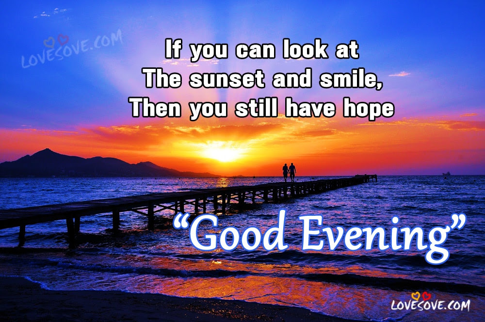 If You Can Look Best Good Evening Quotes For Facebook
