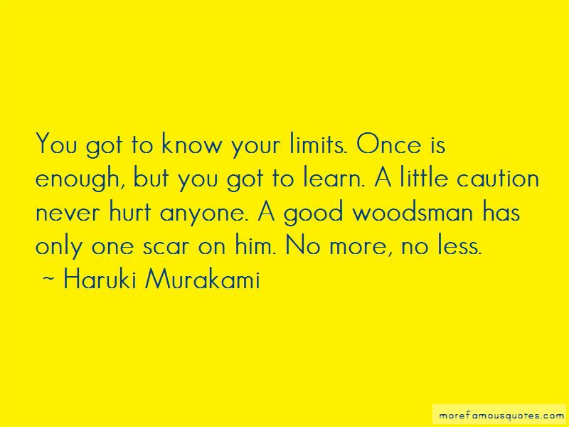 Quotes About Your Limits Top 80 Your Limits Quotes From Famous Authors