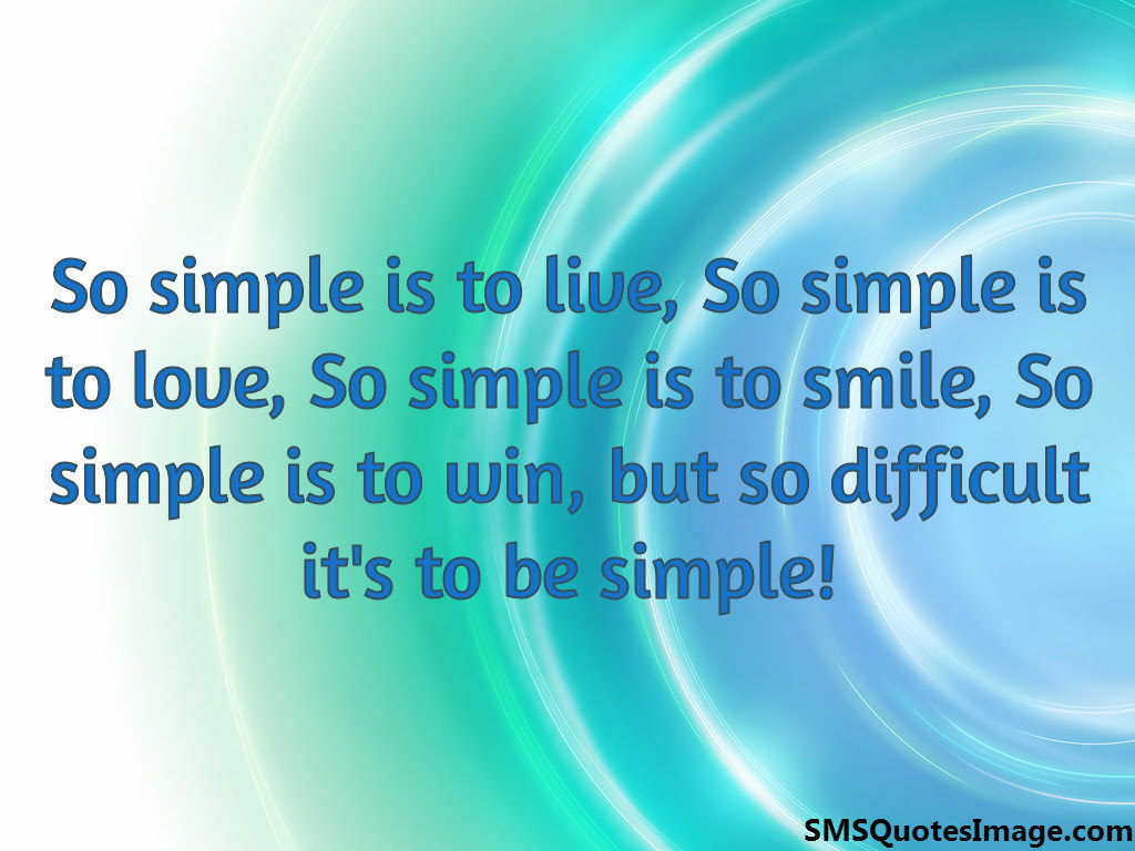 Quotes About Being Simple. QuotesGram