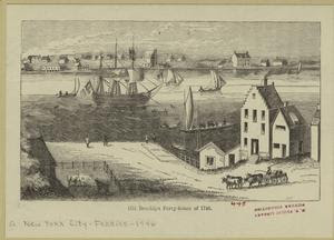 Old Brooklyn ferry-house of 17... Digital ID: 801621. New York Public Library
