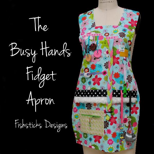 http://www.fishsticksdesigns.com/blog/the-busy-hands-fidget-apron-pattern/