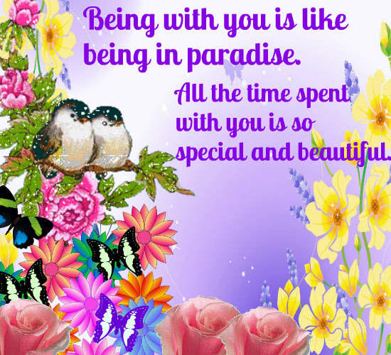 Being With You Is So Special For Me Free You Are Special Ecards