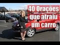 40 Orações para atrair um carro (Ou qualquer outra coisa)