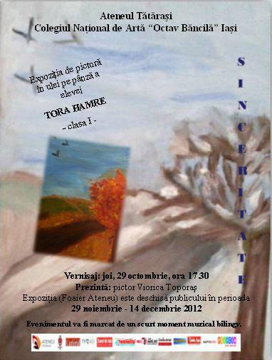 """121128 afis Tora Hamre Expozitia """"Sinceritate"""", Hamre Tora/ 29 noiembrie   14 decembrie"""