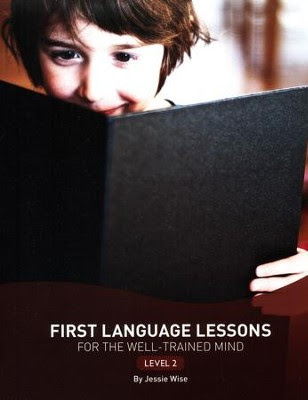 First Language Lessons for the Well-Trained Mind, Level 2  -     By: Jessie Wise