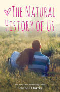 Title: The Natural History of Us, Author: Rachel Harris