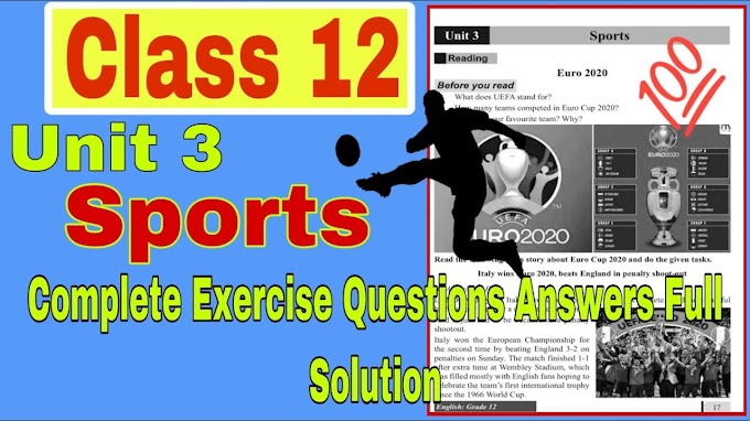 Class 12 Compulsory English Unit:3 Sport  Q&A   All Exercise Question Answer Full Solution  E. Nepal